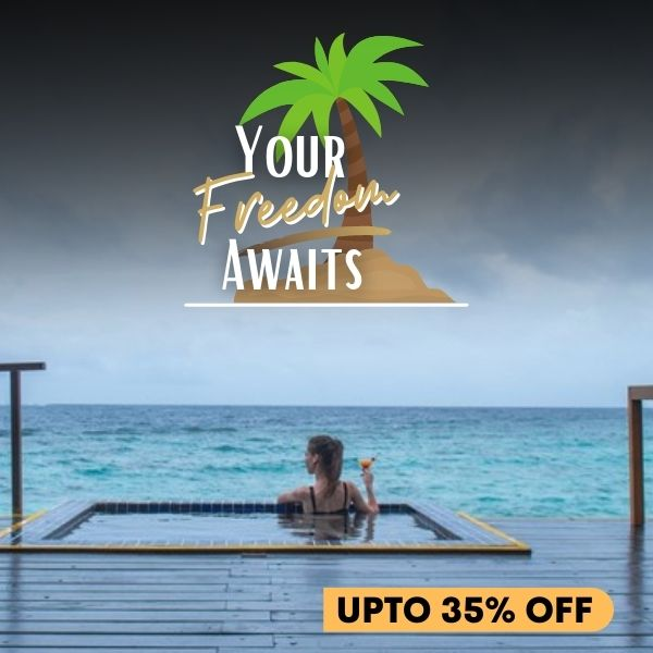 Your Freedom Awaits : Last Minute Offer Save Up to 35%