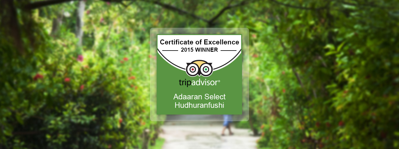 Trip Advisor - Certificate of Excellence - Adaaran Select Hudhuranfushi